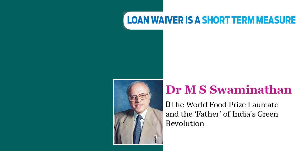 Dr M S Swaminathan