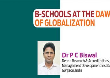 B-SCHOOLS AT THE DAWN OF GLOBALIZATION