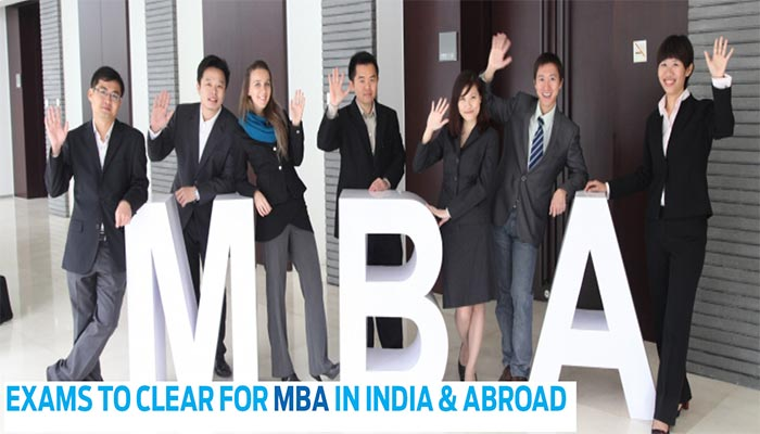 Exams-to-Clear-for-MBA-in-India-&-Abroad